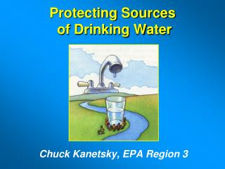Protecting Sources  of Drinking Water