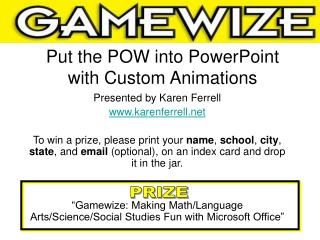 Put the POW into PowerPoint with Custom Animations