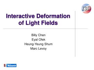 Interactive Deformation of Light Fields