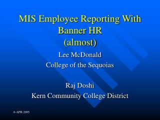 MIS Employee Reporting With Banner HR almost