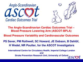 The Anglo-Scandinavian Cardiac Outcomes Trial   Blood Pressure Lowering Arm ASCOT-BPLA    Blood Pressure Variability and
