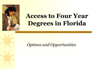 Access to Four Year Degrees in Florida