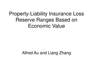 Property-Liability Insurance Loss Reserve Ranges Based on Economic ...