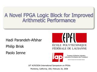 A Novel FPGA Logic Block for Improved Arithmetic Performance