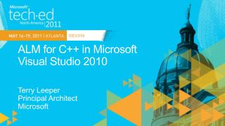 DEV316: ALM for C in Microsoft Visual Studio 2010