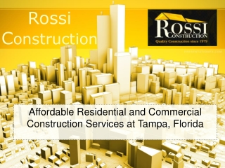 Residential and Commercial Construction Services Tampa