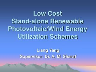 Low Cost Stand-alone Renewable PhotovoltaicWind Energy ...