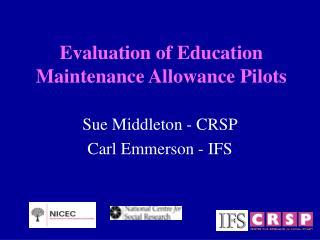 Evaluation of Education Maintenance Allowance Pilots