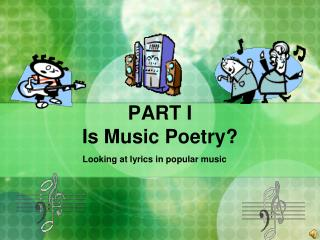 PART I Is Music Poetry
