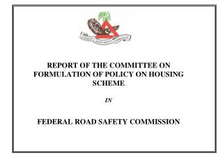 REPORT OF THE COMMITTEE ON FORMULATION OF POLICY ON HOUSING SCHEME ...