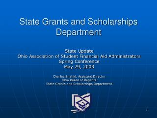 State Grants and Scholarships Department