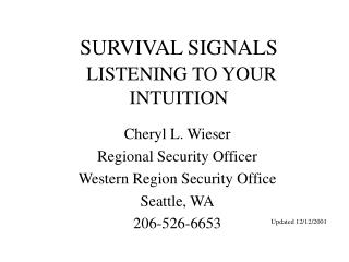 SURVIVAL SIGNALS  LISTENING TO YOUR INTUITION