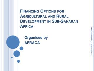 FINANCING OPTIONS FOR AGRICULTURAL AND RURAL DEVELOPMENT IN SUB ...