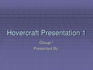 Hovercraft Presentation 1