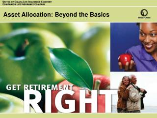 Asset Allocation: A Strategy for Life