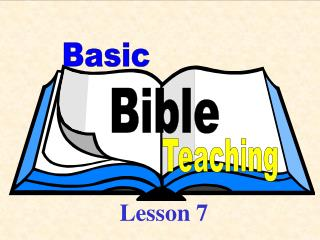 Basic Bible Teaching - Lesson 7