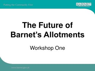 The Future of Barnet