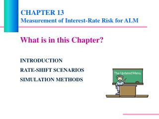 CHAPTER 13 Measurement of Interest-Rate Risk for ALM