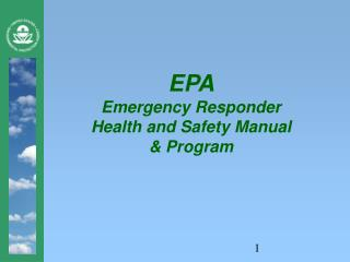 EPA  Emergency Responder  Health and Safety Manual   Program