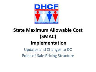 State Maximum Allowable Cost SMAC Implementation