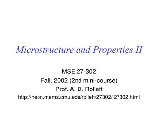 Microstructure and Properties II