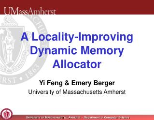 A Locality-Improving Dynamic Memory Allocator