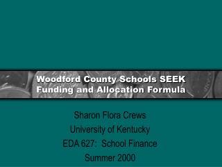 Woodford County Schools SEEK Funding and Allocation Formula