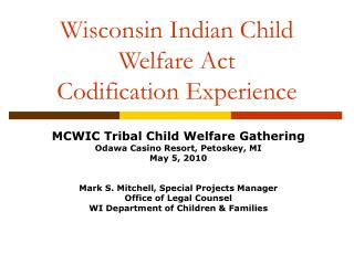Wisconsin Indian Child Welfare Act Codification Experience