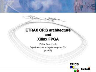 ETRAX CRIS architecture  and Xilinx FPGA