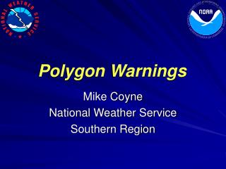 Polygon Warnings