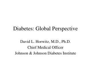 Diabetes: Global Perspective