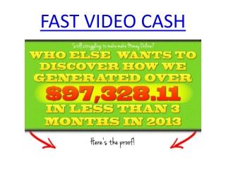 FAST VIDEO CASH