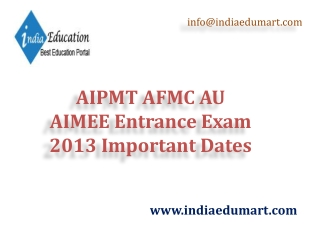 AIPMT AFMC AU AIMEE Entrance Exam 2013