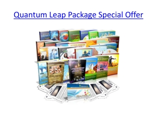 Quantum Leap Package Special Offer