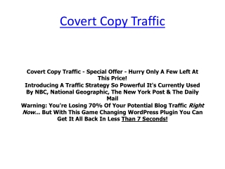 Covert Copy Traffic