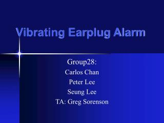 Vibrating Earplug Alarm