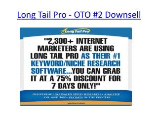 Long Tail Pro - OTO #2 Downsell