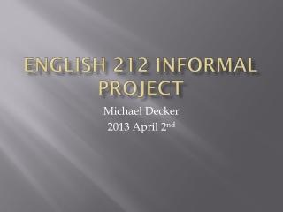 Eng 212 Presentation
