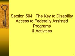 Section 504: The Key to Disability Access to Federally Assisted ...