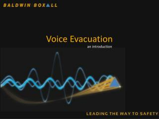 Voice Evacuation