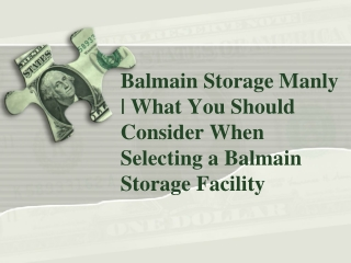 What You Should Consider When Selecting a Balmain Storage Fa