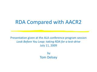 RDA Compared with AACR2
