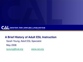 A Brief History of Adult ESL Instruction