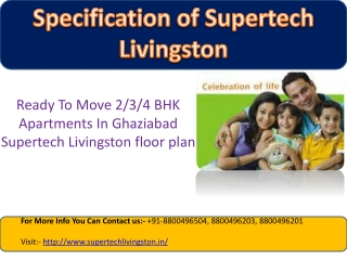 Supertech Livingston offers homes of comfort and  luxury