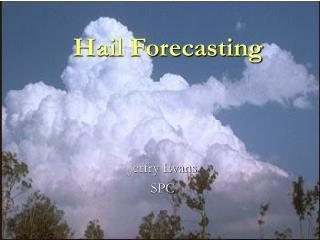 Hail Forecasting
