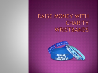 Raise Money With Charity Wristbands