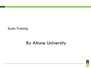 Scala Training provide by Attune University