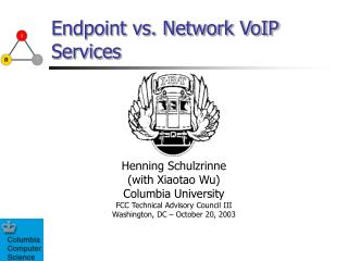 Endpoint vs. Network VoIP Services