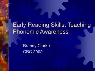 Early Reading Skills: Teaching Phonemic Awareness