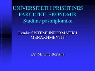 UNIVERSITETI I PRISHTINES FAKULTETI EKONOMIK Studime postdiplomike